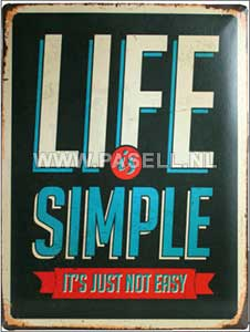 Life is Simple wall sign